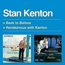 Back to Balboa / Rendezvous with Kenton