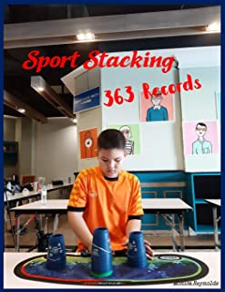Sport Stacking : 363 Records: My 60-Day Challenge Habit Tracker & Goal Planner