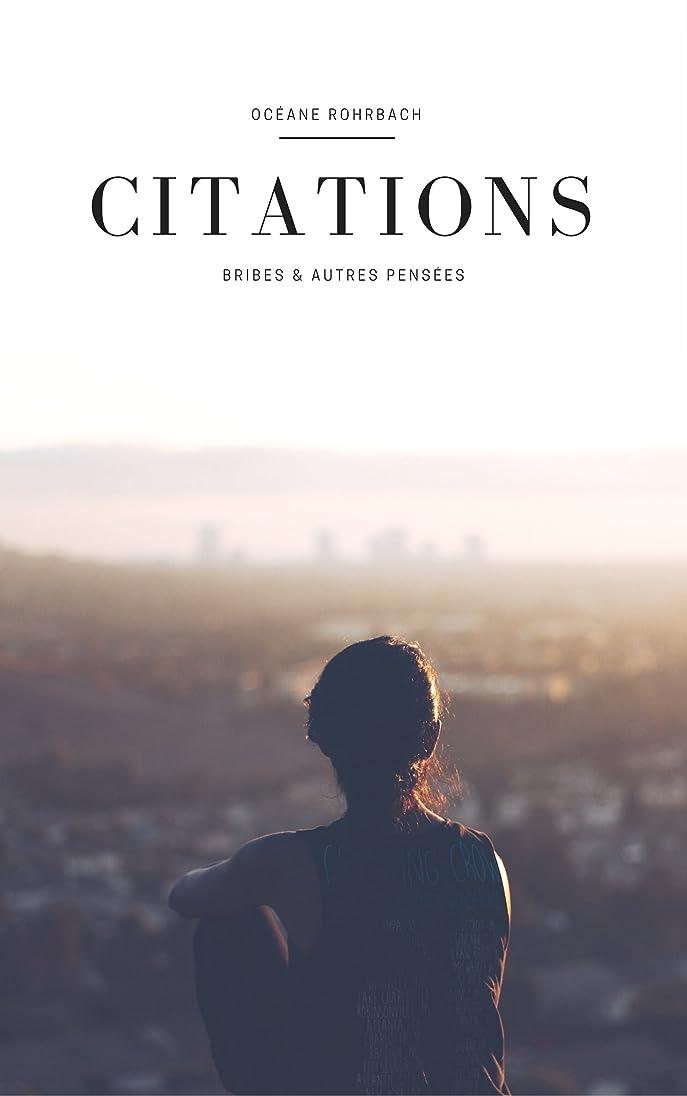 カーフきちんとした偏見Citations: Bribes & autres pensées (French Edition)