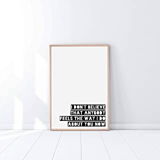 Arvier Oasis Wonderwall Lyrics I Dont Believe That Anybody Feels The Way I do About You Now Print Song Poster Framed Wall Art