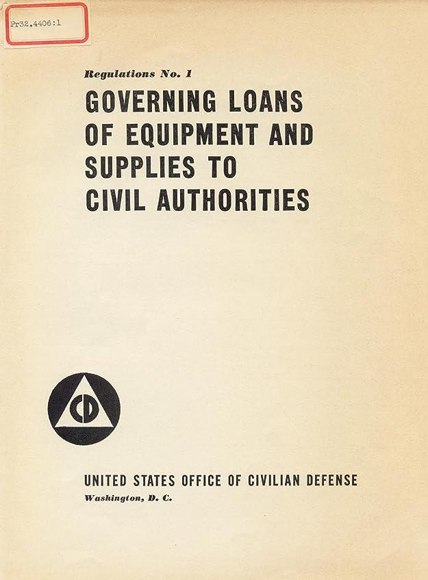 プリーツ四シーズンGoverning Loans of Equipment and Supplies to Civil Authorities (English Edition)