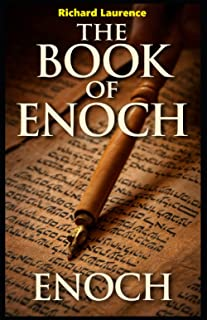 The Book of Enoch the Prophet: Illustrated Edition