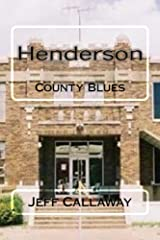 Henderson County Blues (Texas Outlaw Press Chapbook Series 6) Kindle Edition