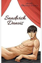 Sandwich Danois (Bi... for you?) Format Kindle