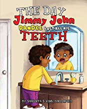 The Day Jimmy John Dandee Lost All His Teeth