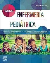 Wong. Enfermería Pediátrica (Spanish Edition)