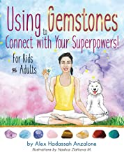 Using Gemstones to Connect with Your Superpowers: For Kids + Adults