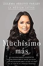 Muchísimo más (So Much More Spanish Edition): Las conmovedoras memorias de mi encuentro con el amor, la lucha contra la adversidad y la definición de la vida en mis propios términos (Atria Espanol)
