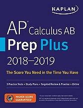 AP التفاضل والتكامل AB مماسح Plus 2018–2019: 3ممارسة الاختبارات + الدراسة Plans + مراجعة المستهدفة & ممارسة + من على شبكة الإنترنت (kaplan اختبار مماسح)