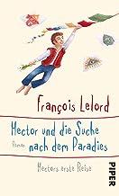 Hector und die Suche nach dem Paradies: Hectors erste Reise (Hectors Abenteuer 7) (German Edition)