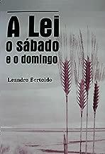 A Lei, o Sábado e o Domingo (Portuguese Edition)