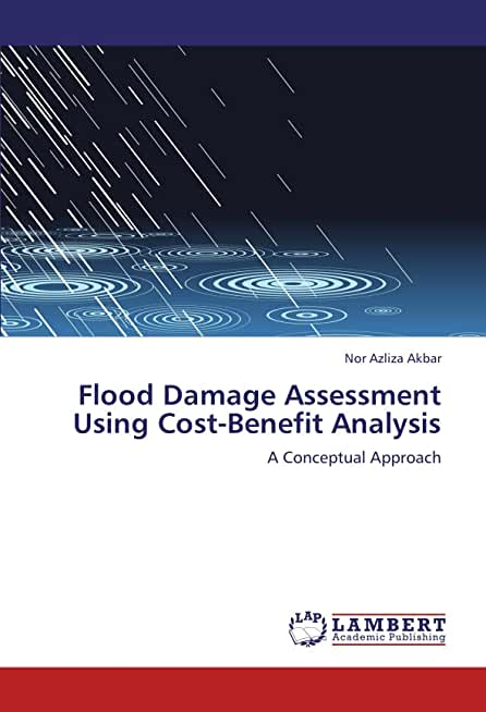 Flood Damage Assessment Using Cost-Benefit Analysis: A Conceptual Approach