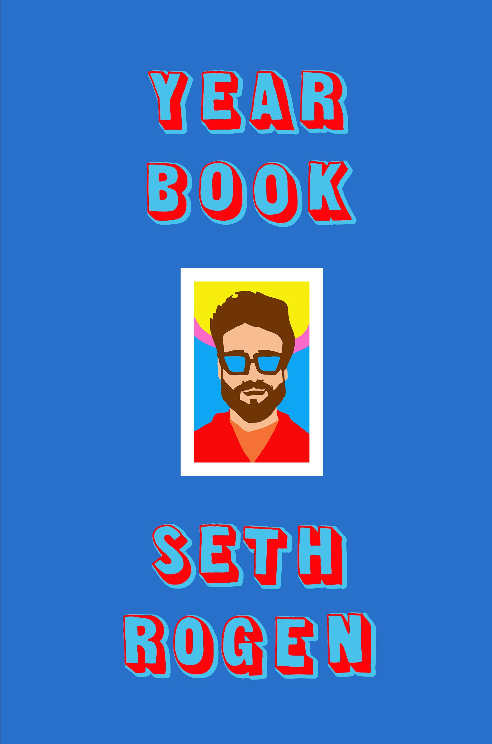 Cover image of Yearbook by Seth Rogen