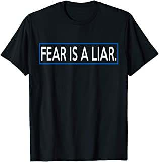 Best fear is a liar shirt Reviews