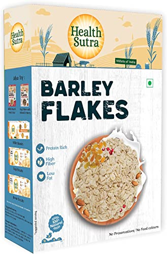 Health Sutra Barley Flakes 500 gm Protien Rich High Fibre Low Fat Breakfast Unflavored Toasted Alternative to Oats