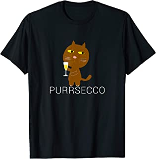 Funny Purrsecco Cat Prosecco Pun Drink Wine Drinking Gifts T-Shirt