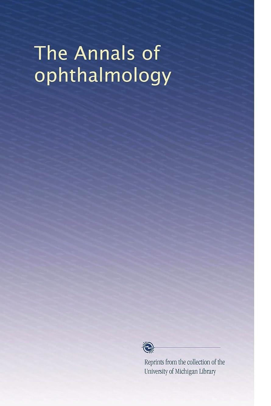 記念集団的アンテナThe Annals of ophthalmology (Vol.17)