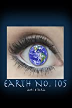 Earth No. 105 (Book #1)