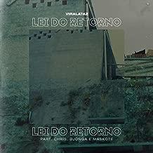 Lei do Retorno (feat. Chris, Djonga, Maskote)