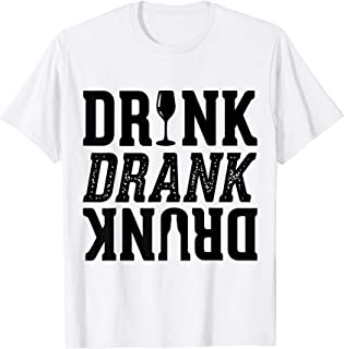 Funny, Party, Holliday, Drink Drank Drunk T-Shirt