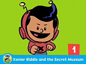 Xavier Riddle and the Secret Museum: Volume 1
