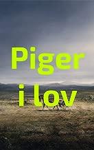 Piger i lov (Danish Edition)