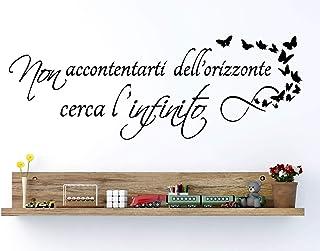 Adesivi Murali Frasi in italiano per Muro Citazioni Wall Sticker non accontentarti dell'orizzonte cerca infinito decorazio...