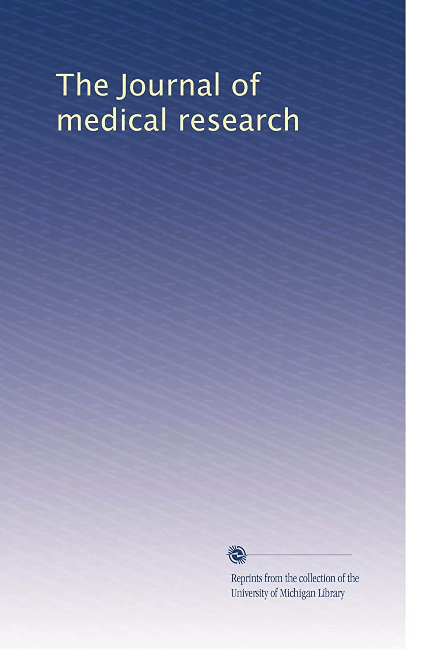 理想的キャプション悲しいThe Journal of medical research (Vol.25)