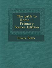 The Path to Rome - Primary Source Edition