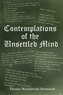 Contemplations of the Unsettled Mind