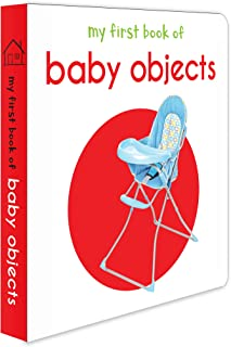 My First Book Of Baby Objects : First Board Book