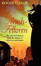 Arash-Felloren: A World of Hawklan novel