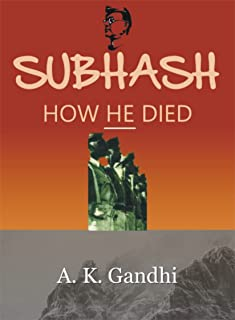 Subhash: How He Died
