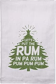 Let's Put the Rum in Pa Rum Pum Pum Pum Holiday Kitchen Tea Towel