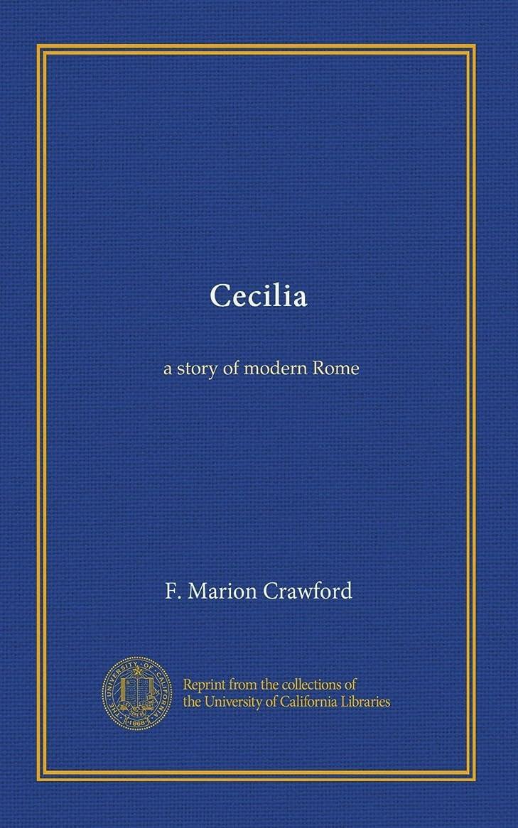 ぬいぐるみ熟読する陪審Cecilia: a story of modern Rome