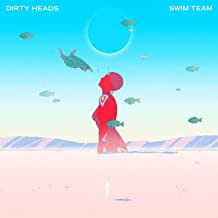 dirty heads swim team cd