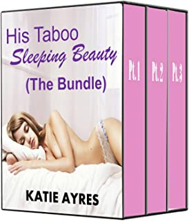 His Taboo Sleeping Beauty (The Bundle) (Man of the House Romantic Erotica)