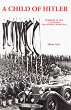 Best a child of hitler alfons heck Reviews