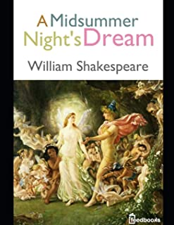 A Midsummer Nights Dream: ( Annotated )