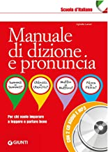 Scaricare Libri Manuale di dizione e pronuncia. Con 2 CD-Audio PDF