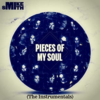 Pieces of My Soul (The Instrumentals)