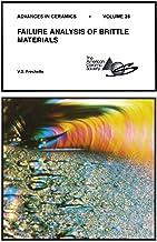 Failure Analysis of Brittle Materials: Advances in Ceramics