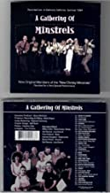 A Gathering of Minstrels, Recorded Live in Oakhurst California Summer 1994, Nine Original Members of the New Christy Minstrels Reunited for a Very Special Performance