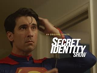 Secret Identity Show