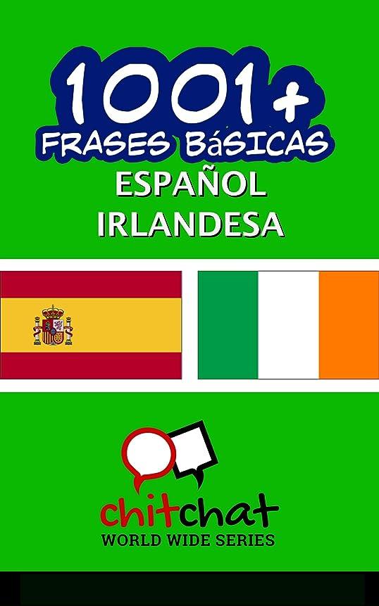 連合夏浮浪者1001+ Frases Básicas Espa?ol - Irlandesa (Spanish Edition)