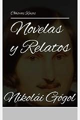Novelas y Relatos de Nikolái Gógol Kindle Edition