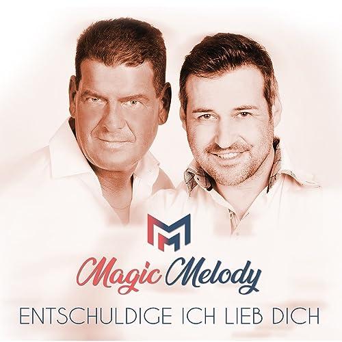 Entschuldige Ich Lieb Dich Von Magic Melody Bei Amazon Music Amazonde