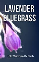 Lavender Bluegrass: LGBT Writers of the South