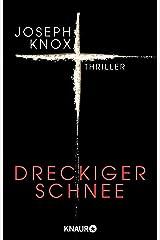 Dreckiger Schnee: Thriller (Aidan Waits ermittelt 1) (German Edition) Formato Kindle