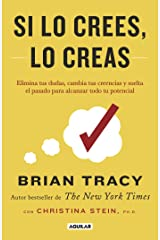 Si lo crees, lo creas (Spanish Edition) Kindle Edition